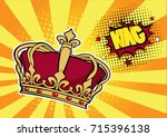 pop art background with crown... | Shutterstock .eps vector #715396138