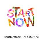 start now. motivation... | Shutterstock .eps vector #715550773