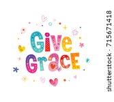 give grace   decorative... | Shutterstock .eps vector #715671418