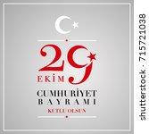 29 ekim cumhuriyet bayrami. ...   Shutterstock .eps vector #715721038