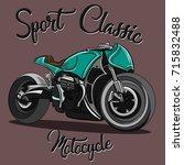motocycle.sport classic. bike.... | Shutterstock .eps vector #715832488