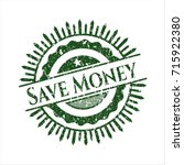 green save money distressed... | Shutterstock .eps vector #715922380