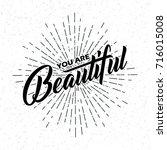 you are beautiful handwritten... | Shutterstock .eps vector #716015008