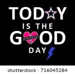 slogan graphic for t shirt | Shutterstock . vector #716045284