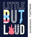little but loud slogan and... | Shutterstock .eps vector #716078440