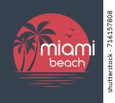miami sunset. t shirt and... | Shutterstock .eps vector #716157808