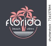 florida beach vibes t shirt and ... | Shutterstock .eps vector #716157844