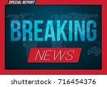 illustration of breaking news... | Shutterstock .eps vector #716454376