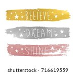 believe dream shine slogan and...