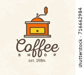 coffee shop logo with coffee... | Shutterstock .eps vector #716662984