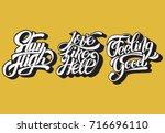 stay high.  love like hell. ... | Shutterstock .eps vector #716696110