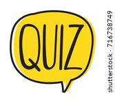 quiz. vector hand drawn speech... | Shutterstock .eps vector #716738749
