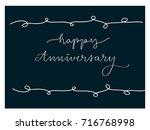 happy anniversary calligraphy... | Shutterstock .eps vector #716768998