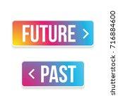 future past arrow button set... | Shutterstock .eps vector #716884600