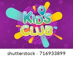 kids club colorful banner.... | Shutterstock .eps vector #716933899