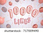 10000 likes  10000 followers... | Shutterstock . vector #717009490