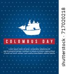 columbus day background style... | Shutterstock .eps vector #717020218