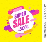 super sale banner  colorful and ... | Shutterstock .eps vector #717177319