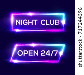 open 24 7 hours. night club... | Shutterstock .eps vector #717244396