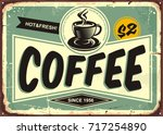 coffee shop vintage tin sign... | Shutterstock .eps vector #717254890
