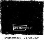 grunge texture   abstract... | Shutterstock .eps vector #717362524