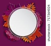 autumn floral paper cut frame... | Shutterstock .eps vector #717364024