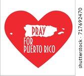 pray for puerto rico vector... | Shutterstock .eps vector #717692470