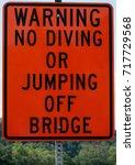 No Diving Or Jumping Off Bridge