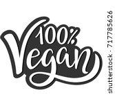 100  vegan. hand lettering.... | Shutterstock .eps vector #717785626