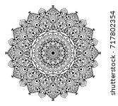 mandala. black and white... | Shutterstock . vector #717802354