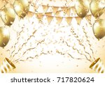 gold balloons  confetti ... | Shutterstock .eps vector #717820624