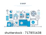 e shop concept. online ordering ... | Shutterstock . vector #717851638