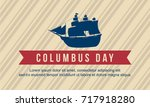 happy columbus day background... | Shutterstock .eps vector #717918280
