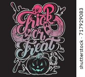 trick or treat. vector quote... | Shutterstock .eps vector #717929083