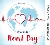 world heart day lettering card  ... | Shutterstock .eps vector #717971428