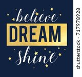 believe dream shine slogan and... | Shutterstock .eps vector #717978928