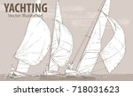 hand sketch of sailing yachts... | Shutterstock .eps vector #718031623