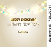 merry christmas and happy new... | Shutterstock . vector #718101064