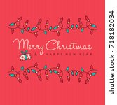 merry christmas and happy new... | Shutterstock .eps vector #718182034