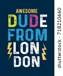 london awesome dude t shirt... | Shutterstock .eps vector #718210660
