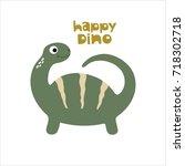 happy dinosaur. vector... | Shutterstock .eps vector #718302718