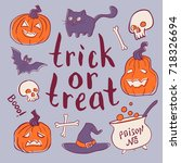 trick or treat hand drawn... | Shutterstock .eps vector #718326694