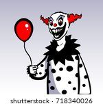 Evil Clown Holding Red Balloon. ...