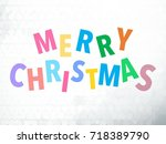 merry christmas colorful word... | Shutterstock . vector #718389790