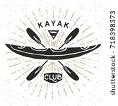 kayak club vintage label  hand... | Shutterstock .eps vector #718398373