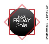 black friday sale tag design  | Shutterstock .eps vector #718469134