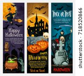 happy halloween holiday banner... | Shutterstock .eps vector #718520866