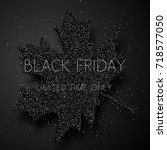 maple leaves with text black... | Shutterstock .eps vector #718577050