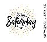 happy saturday   fireworks  ... | Shutterstock .eps vector #718585006