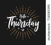 hello thursday   fireworks  ... | Shutterstock .eps vector #718585390